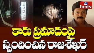 Rajashekar responds over car accident..