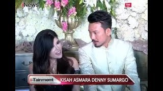 Terungkap Alasan Dita Soedarjo Pilih Denny Sumargo Sebagai Pasangan Hidup - i-Tainment 14/08