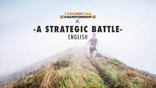 GOLDEN TRAIL CHAMPIONSHIP 2020 - A STRATEGIC BATTLE - THE MOVIE