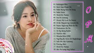 OPM Nonstop Love Songs 2018 - OPM Love Songs Sad And Lonely