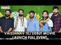 Panja Vaisshnav Tej Debut Movie Launch - LIVE