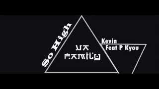 So High - Kevin Feat P Kyou [Mp3]