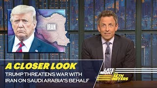 Trump Threatens War with Iran on Saudi Arabia's Behalf: A Closer Look