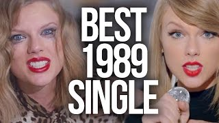4 Best Taylor Swift Singles Off 1989