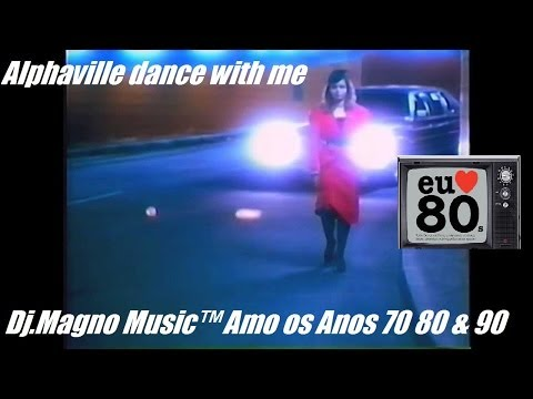 Alphaville Dance With Me HQ Audio HD Anos 80