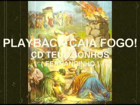 Baixar Playback Caia Fogo  Fernandinho