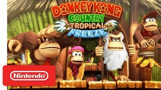 Donkey Kong Country: Tropical Freeze Gameplay Trailer - Nintendo Switch