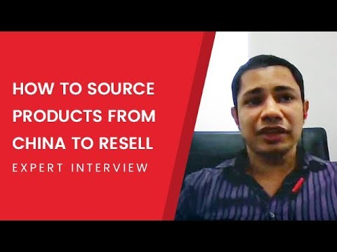 How to Source Products from China to Resell - Expert Interview