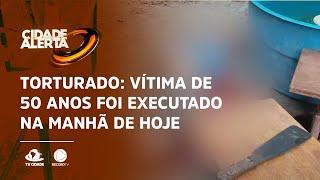 Torturado: Vítima de 50 anos foi executado na manhã de hoje. Polícia investiga motivação