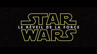 Star wars : le réveil de la force :  teaser VOST