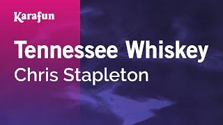 Karaoke Tennessee Whiskey - Chris Stapleton *