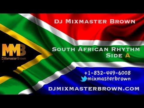 Baixar South African Rhythm Side A / Dj Mixmasterbrown
