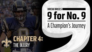 '9 for No. 9: A Champion's Journey'   Drew Brees   Ch 4: The Injury