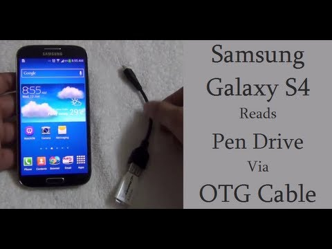 samsung galaxy s4 otg cable suports usb pen drive and usb hard disk