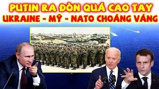 Tin Nóng Thế Giới 13/5: Putin RA ĐÒN CAO TAY Với Những Cú Đấm Khiến Ukraine - Mỹ - NATO Choáng Váng
