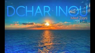 Med Ziani - Med Ziani - Dchar Inou ( feat Mc Amazigh & Sr Moho )