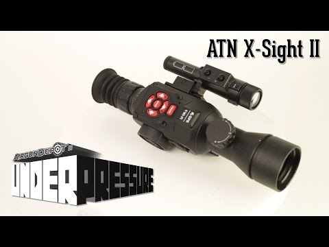 ATN X Sight II Overview