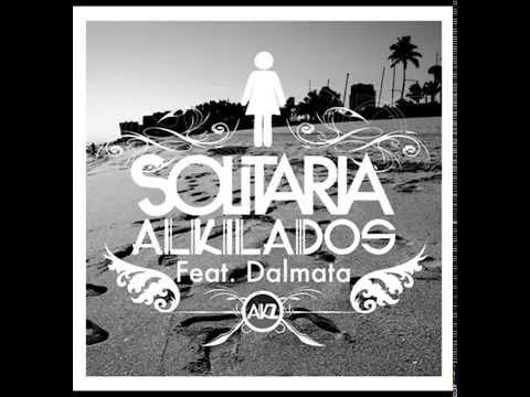 Solitaria -  Alkilados  Ft Dalmata