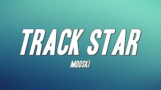 Mooski - Track Star (Lyrics)