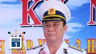 Vì sao kỷ luật Đô đốc Nguyễn Văn Hiến?