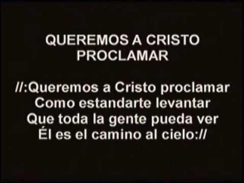 Queremos a Cristo Proclamar - Congregacion de Miami