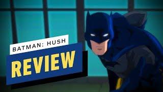 Batman: Hush Movie Review - Comic Con 2019