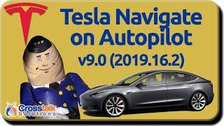 Tesla Navigate on Autopilot - v9.0 (2019.16.2)