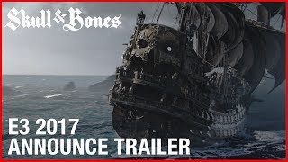 Skull and Bones - Trailer cinematico d'annuncio E3 2017