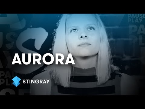 Aurora Interview | Stingray PausePlay