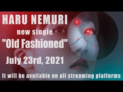 春ねむり HARU NEMURI「Old Fashioned」 Official Teaser