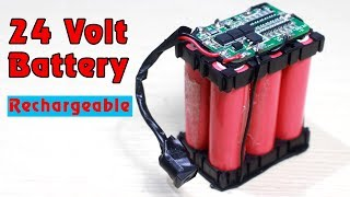 How to make 24V RECHARGEABLE BATTERY - 6s lithium ion battery pack