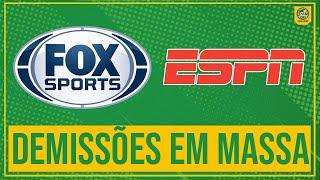 ESPN e Fox Sports DEMITEM 150 pessoas