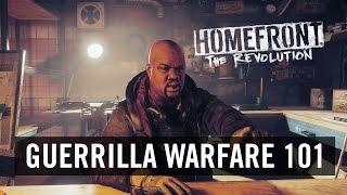 Homefront: The Revolution - 'Guerrilla Warfare 101'