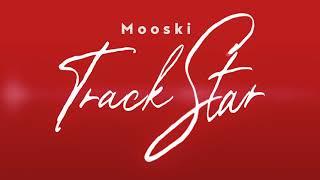 Mooski - Track Star (Official Audio) [She's A Runner She's A Track Star]