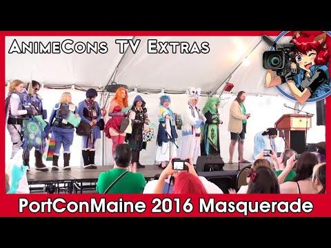 AnimeCons TV Extras - PortConMaine 2016 Masquerade