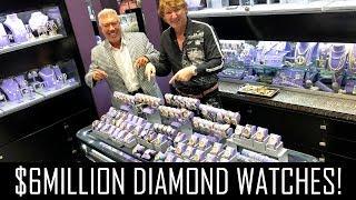 $6MILLION DIAMOND WATCHES!