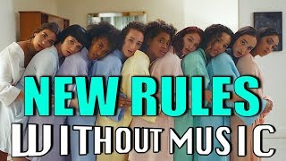 DUA LIPA - New Rules (#WITHOUTMUSIC parody)