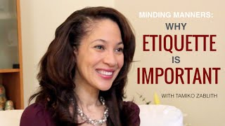 Minding Manners: Why Etiquette is Important With Tamiko Zablith