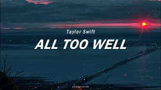 All Too Well / Taylor Swift (Lyrics)