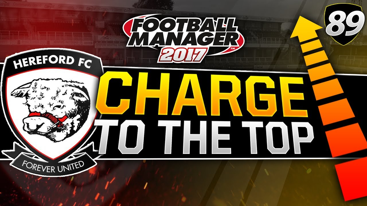 Charge to the Top - Episode 89: Season 10 Review | Football Manager 2017