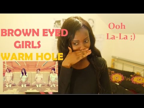 Brown Eyed Girls (브라운 아이드 걸스) - Warm Hole MV REACTION (THESE LYRICS THO!)