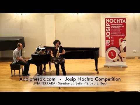 JOSIP NOCHTA COMPETITION LIVIA FERRARA Sarabanda Suite nº2 by J S Bach