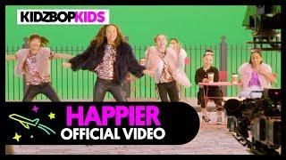 KIDZ BOP Kids - Happier (Official Music Video) [KIDZ BOP 39]