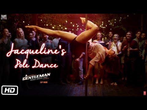Jacqueline's Pole Dance | A Gentleman - Sundar, Susheel, Risky | Sidharth | Jacqueline | Raj & DK