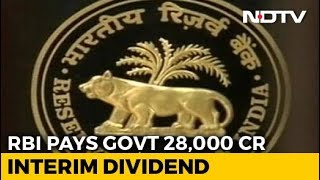 RBI gives Rs 28,000 crore interim dividend to Modi govt be..