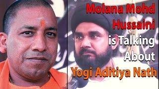 Allama Maulana Hussaini is Talking About Adityanath Yogi In JogiPura | MUST WATCH
