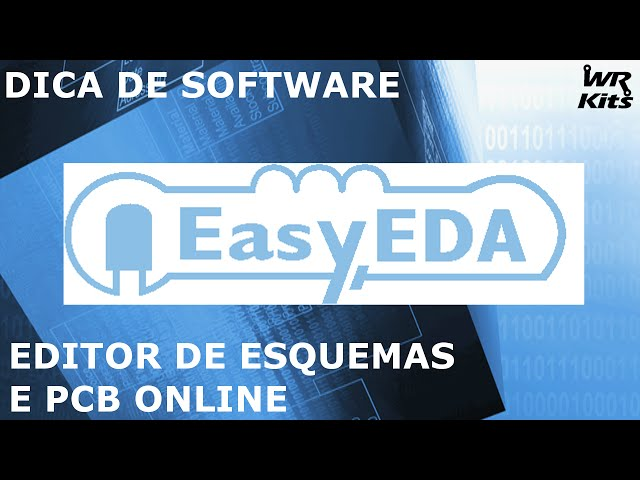 EASY EDA - CIRCUITOS E LAY-OUTS ONLINE | Dica de Software