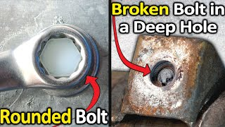 How to Remove a Rounded Bolt or a Broken Bolt in a deep hole