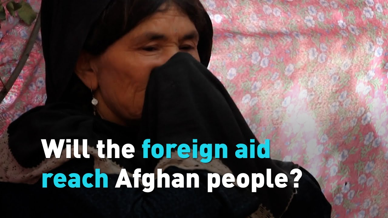 Will the foreign aid reach Afghan people?