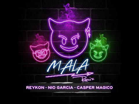 Reykon - Mala Remix (feat. Nio Garcia & Casper Magico)[Audio Oficial]